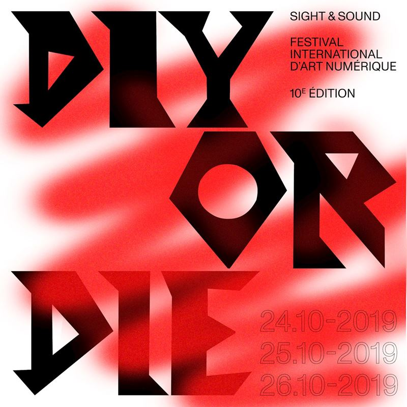 Sight & Sound 2019 - DIY or DIE
