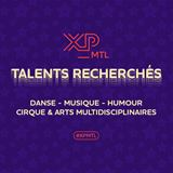 Appel aux candidatures Les Auditions XP !
