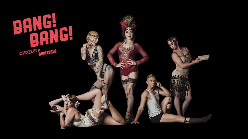 BANG! BANG! Cirque & Burlesque